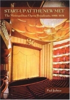 Start-Up at the New Met: The Metropolitan Opera Broadcasts, 1966-1976 артикул 900a.